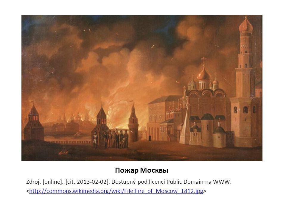 Пожар Москвы Zdroj: [online]. [cit. 2013-02-02]. Dostupný pod licencí Public Domain na WWW: